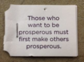 those who want to be prosperous must first make others prosperous
