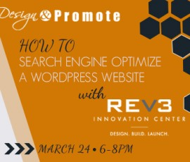 Rev3 and Design & Promote hosts seminar on wordpress for seo